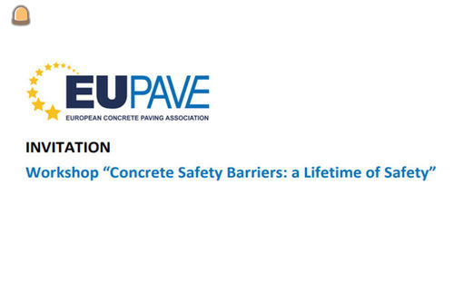 2 maart 2018 organiseert EUPAVE Workshop Concrete Safety Barriers: a Lifetime of Safety